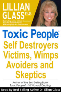 Toxic People:  Self Destroyers Victims Wimps Avoiders and Skeptics - Audio