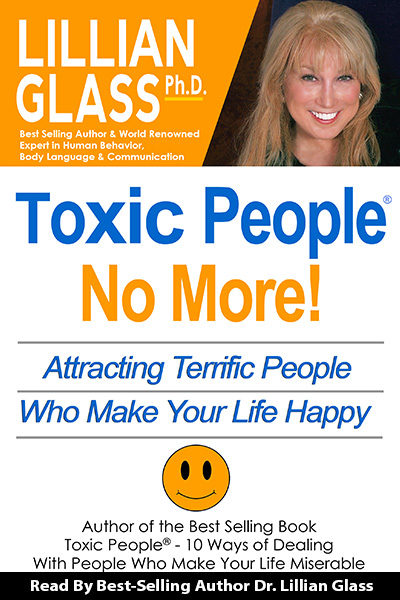 Toxic People: No More! Attracting Terrific People - Audio