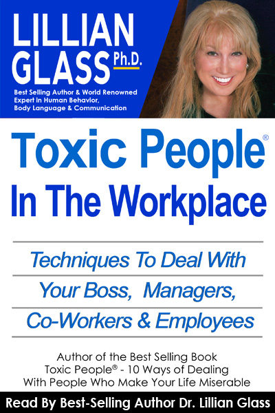 Toxic People: in the Workplace