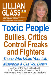 Toxic People: Bullies,  Critics, Control Freaks, and Fighters